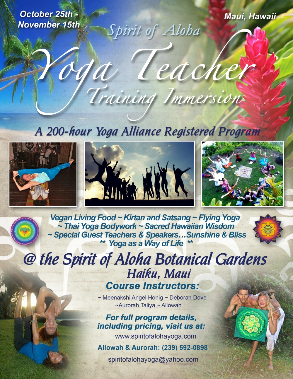 Spirit of Aloha Yoga Teacher Training, Oct-Nov., 2012