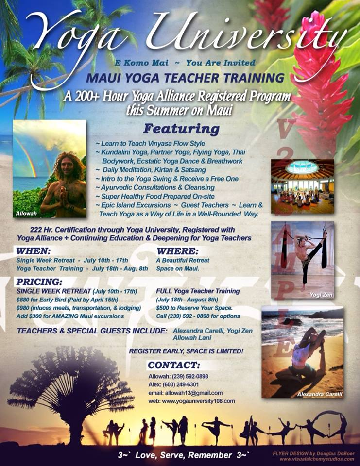 Maui Yoga Teacher Training with Yoga University, July-August, 2014