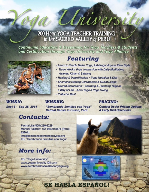 Peru Yoga Teacher Training with Yoga University, September, 2014